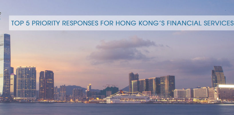 Preparing for 2020: Hong Kong Financial Services' Top 5 Priority Responses