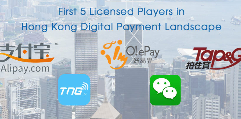 First 5 Licensed Players in Hong Kong Digital Payment Landscape
