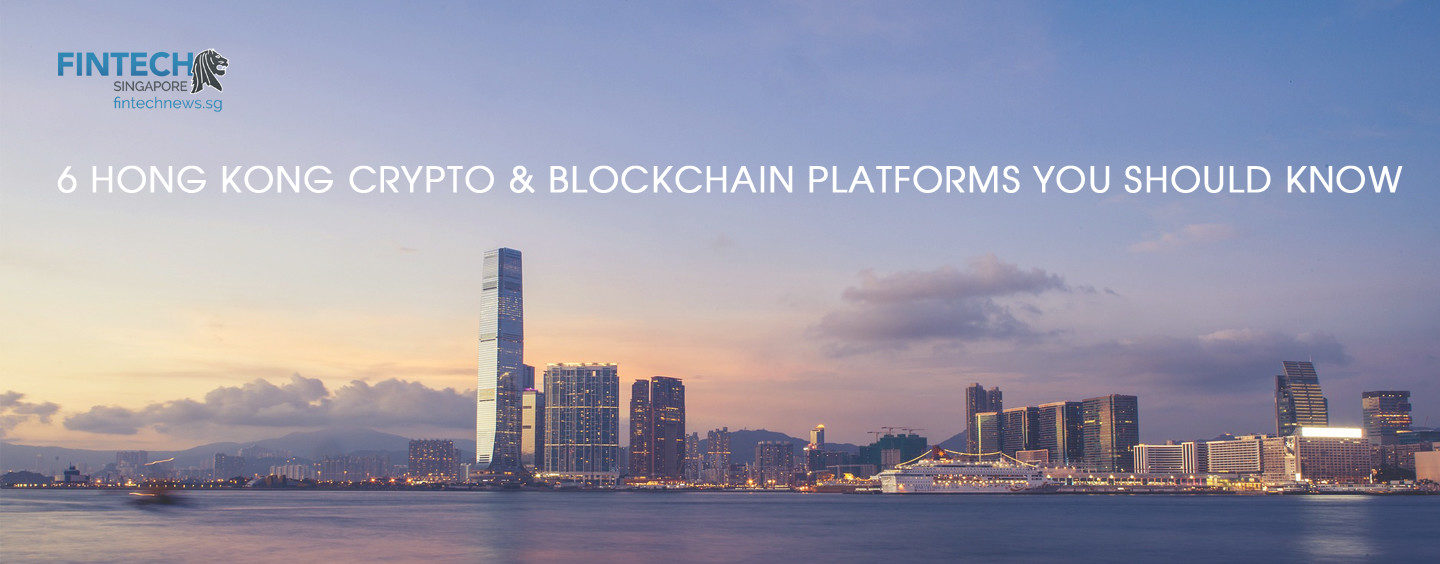 6 Hong Kong Crypto and Blockchain Platforms You Should Know