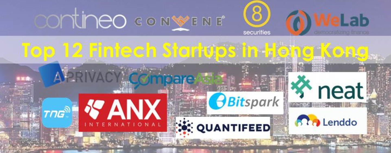 Top 12 Fintech Startups in Hong Kong
