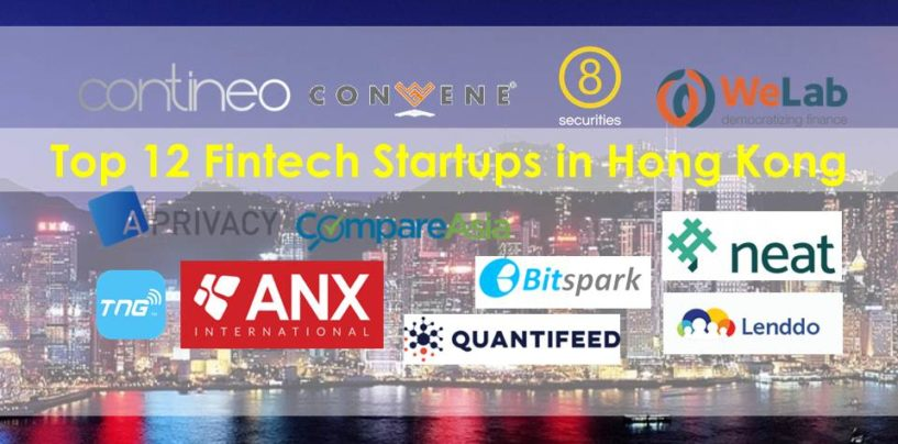 Top 12 Fintech Startups in Hong Kong
