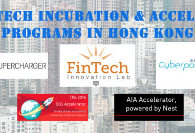 Top Fintech Incubation And Acceleration Programs In Hong Kong