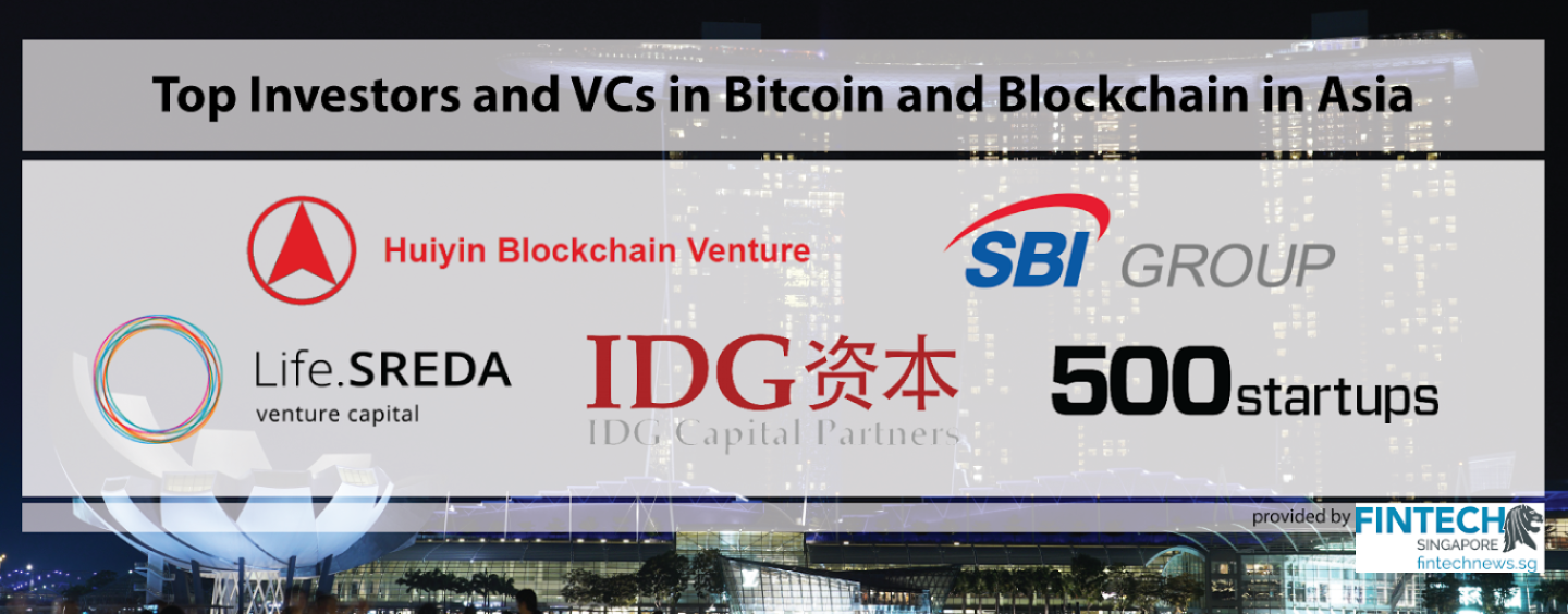 Investors and VCs in Bitcoin and Blockchain in Asia