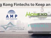 8 Hong Kong Fintechs to Keep an Eye on
