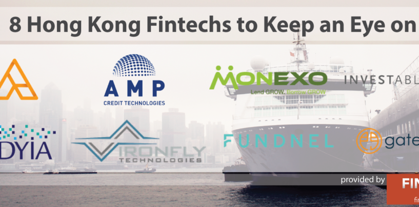 8 Hong Kong Fintechs to Keep an Eye on