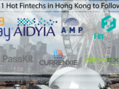 11 Hot Fintechs in Hong Kong to Follow