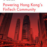 FinTech Association of Hong Kong Launches to Power the Local FinTech Community