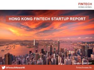 Fintech Hong Kong Startup Report 2017