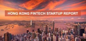 HONG KONG FINTECH STARTUP REPORT 2017 COVER