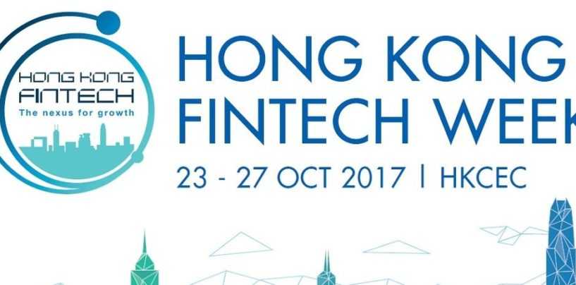 Regulators, Fintech Leaders To Convene At Hong Kong Fintech Week 2017