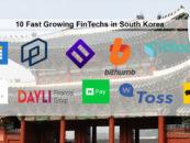 10 Fast Growing FinTechs in South Korea