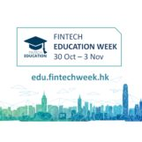 Fintech Education Week In Hong Kong To Include Launch Of Certified Fintech Mooc, Job Fair And Hackathon