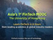 Asia's 1st FinTech Online Course- by the University of Hong Kong