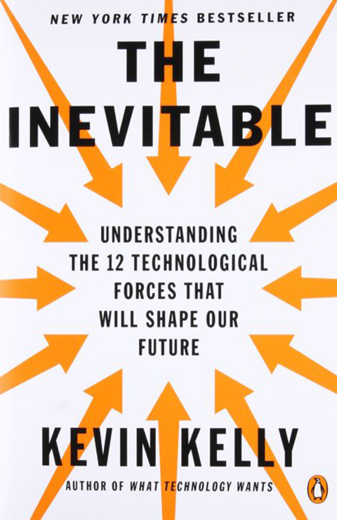 The-Inevitable-Understanding-the-12-Technological-Forces-That-Will-Shape-Our-Future