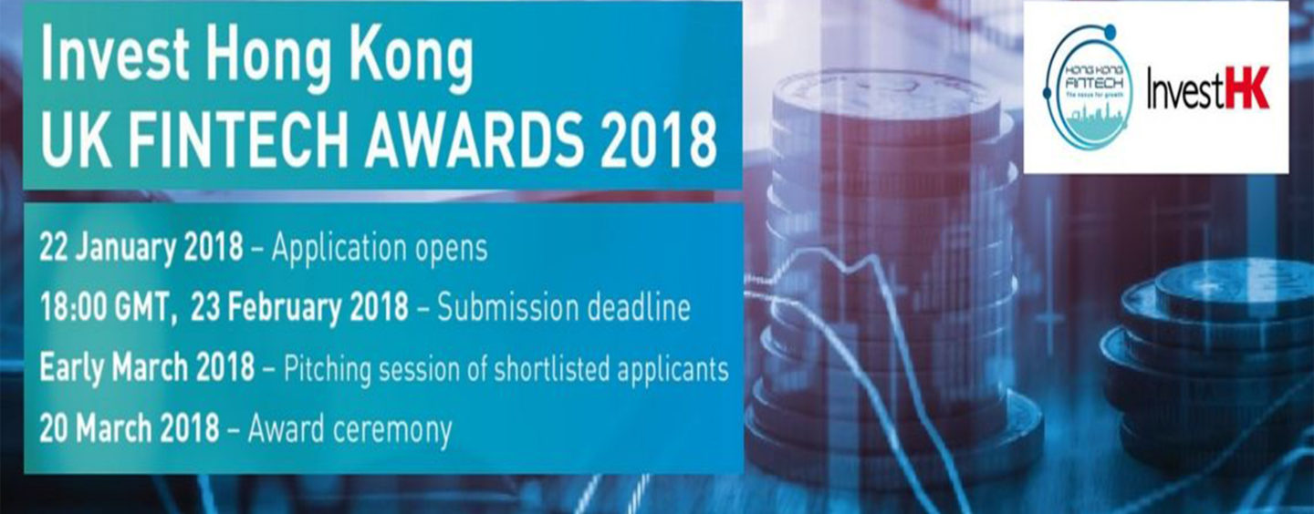 InvestHK Announces Details of UK Fintech Awards 2018