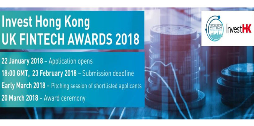 InvestHK Announces Details of UK Fintech Awards 2018