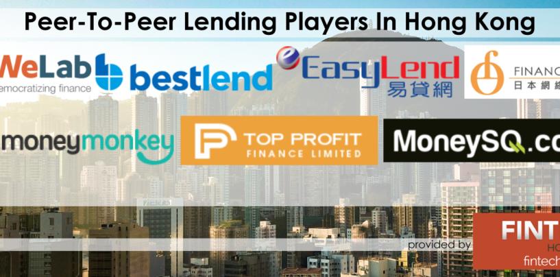 Peer-To-Peer Lending and Digital Lending Players In Hong Kong