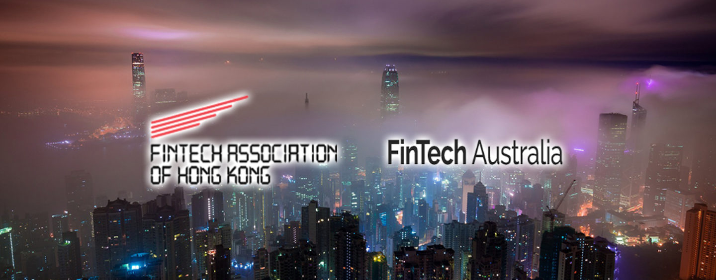 FinTech Association of Hong Kong Partners with FinTech Australia