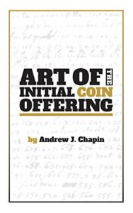 Art of the Initial Coin Offering- Lessons Learned from the Launch of a Crypto-Token