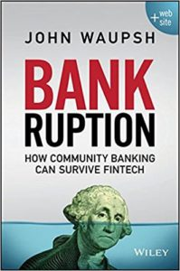 Bankruption: How Community Banking Can Survive Fintech