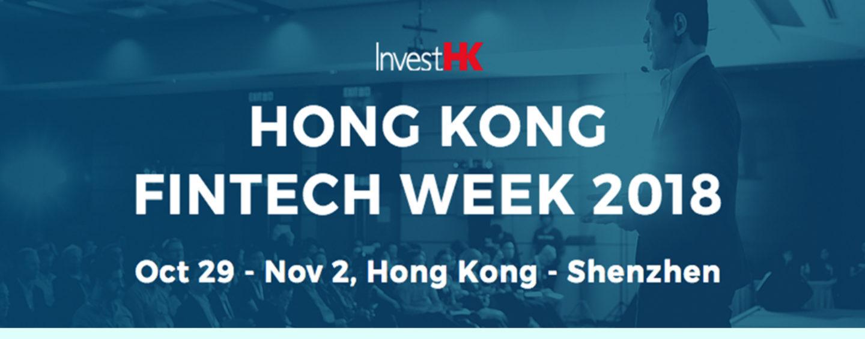 Hong Kong Fintech Week 2018 to go Cross-Border; Shenzhen