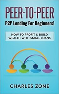 Peer-To-Peer- P2P Lending For Beginners!