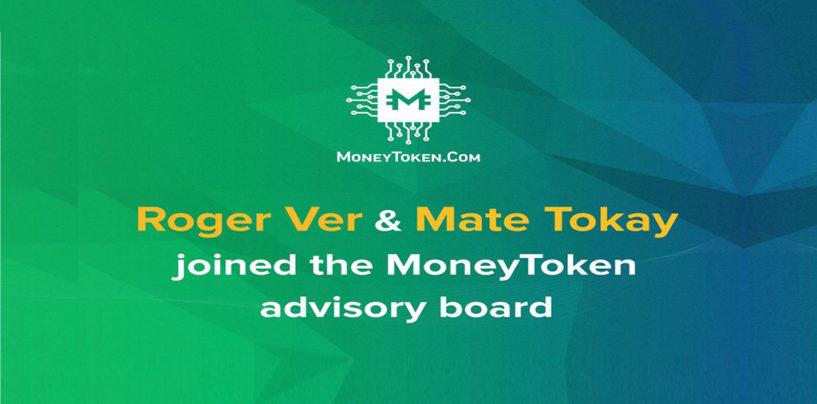 Roger Ver, Founder of Bitcoin.Com, and COO, Mate Tokay, Join MoneyToken Advisory Board