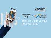 Gemalto Enables Digitization of Hong Kong's Octopus Card into Samsung Pay