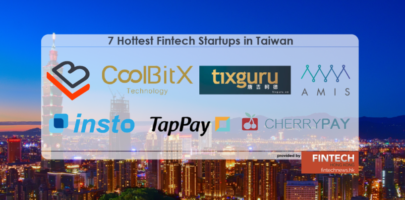 7 Hottest Fintech Startups in Taiwan