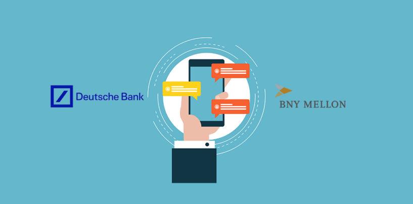 BNY Mellon and Deutsche Bank Integrates Their Chatbots