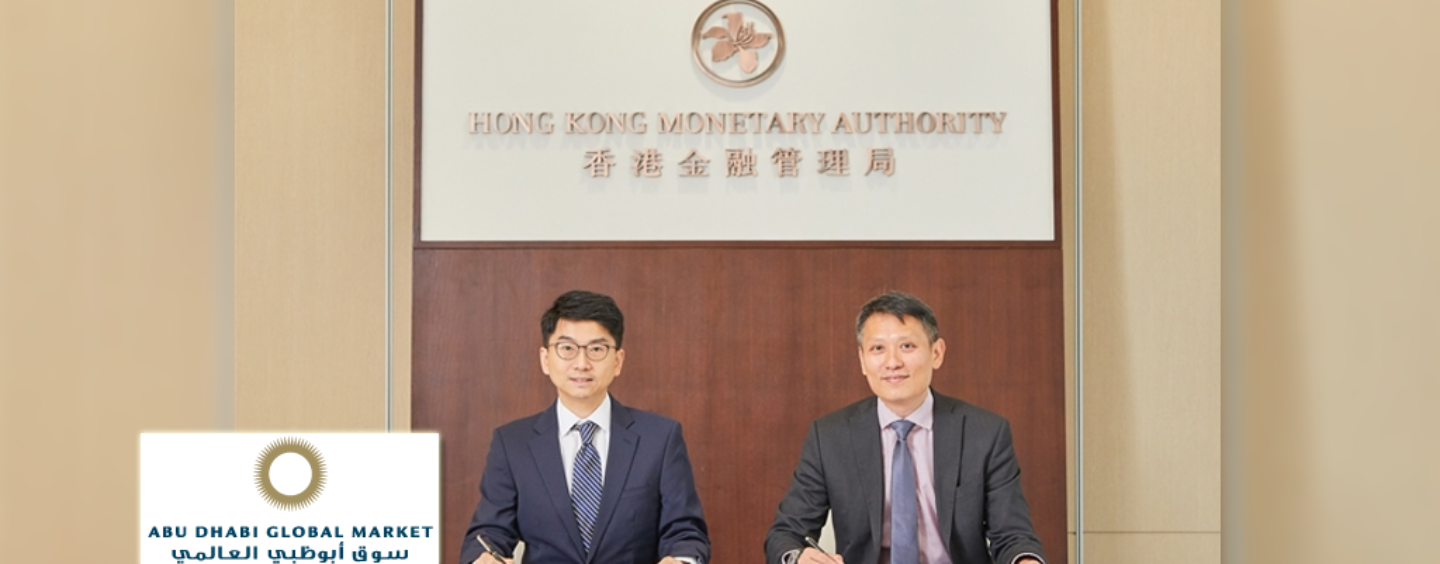 Abu Dhabi and Hong Kong Advance Fintech Cooperation
