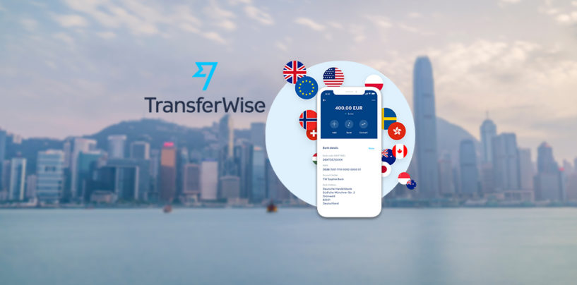 TransferWise Launches in Hong Kong, Targets Businesses and Consumers