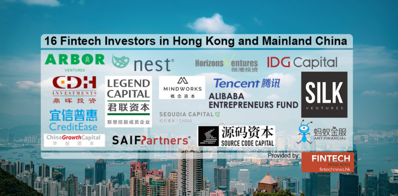 Top 16 Fintech Investors in Hong Kong and Mainland China