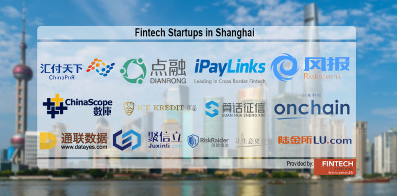 12 Fintech Startups in Shanghai You Should Know