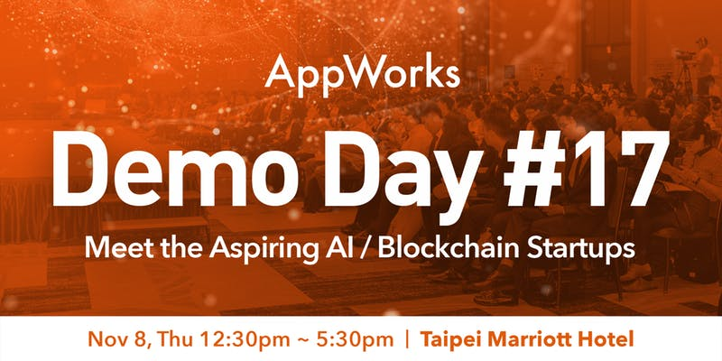 AppWorks Demo Day#17 – AI/Blockchain Startups