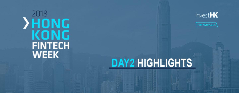 Hong Kong Fintech Week 2018 – Day 2 Highlights