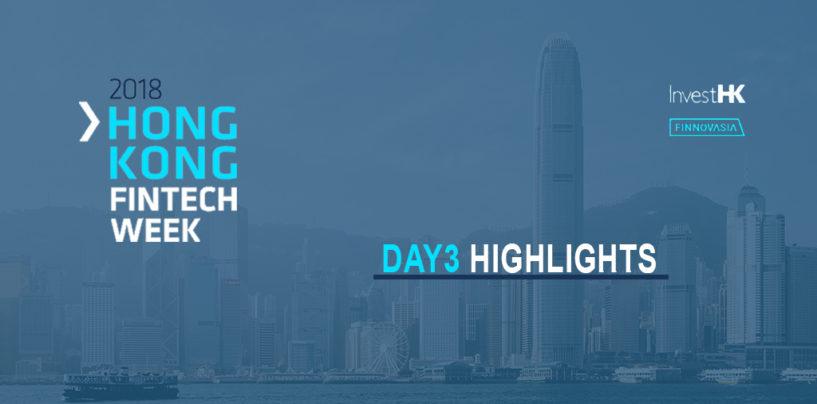 Hong Kong Fintech Week 2018 – Day 3 Highlights