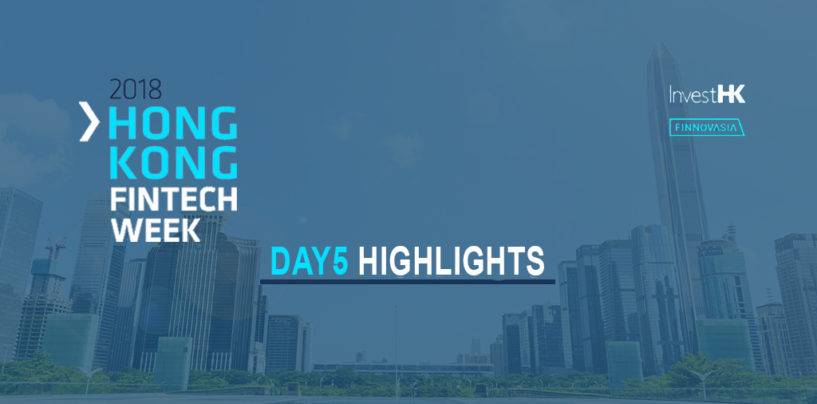 Hong Kong Fintech Week 2018 – Day 5 Shenzhen Day Highlights