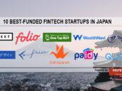 10 Best-Funded Fintech Startups in Japan