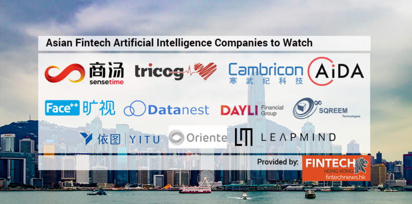 11 Fintech Artificial Intelligence Startups to Watch in Asia