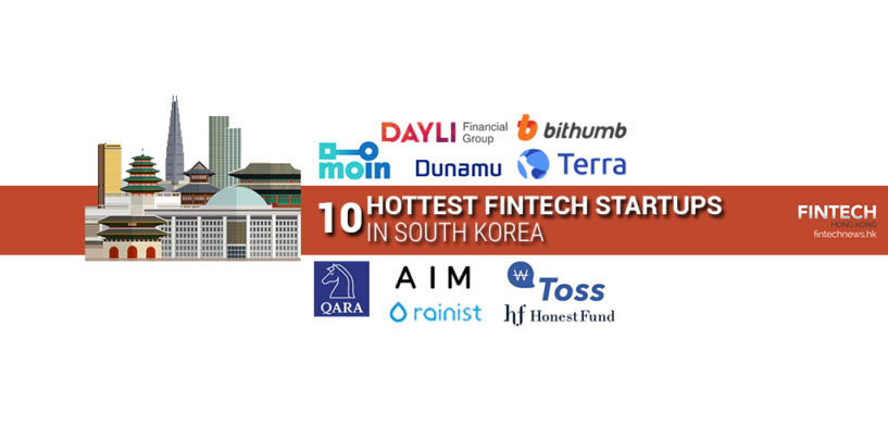 Top 10 Hottest Fintech Startups in South Korea