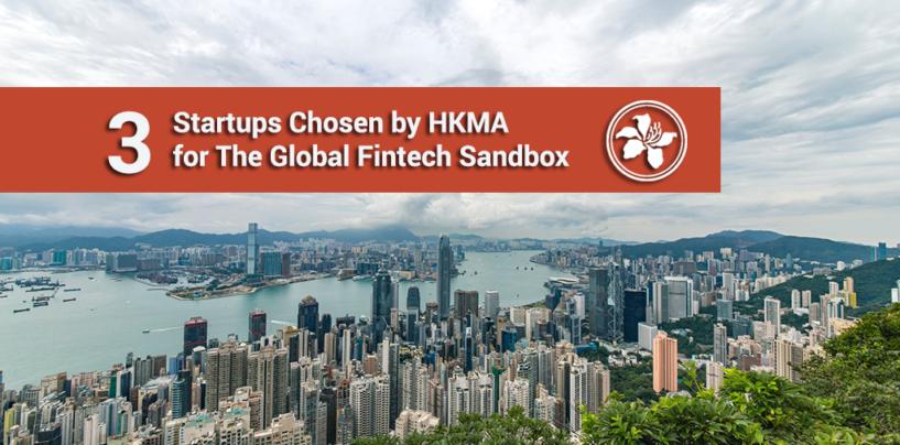 Hong Kong Chooses 3 Startup as Part of the Global Fintech Sandbox Project