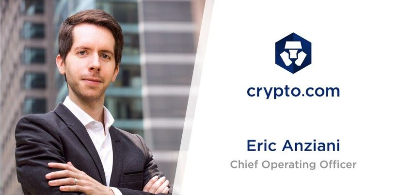 Crypto.com Appoints Eric Anziana as Chief Operating Officer