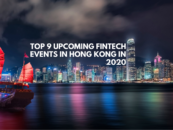 Top 9 Upcoming Fintech Events in Hong Kong in 2020