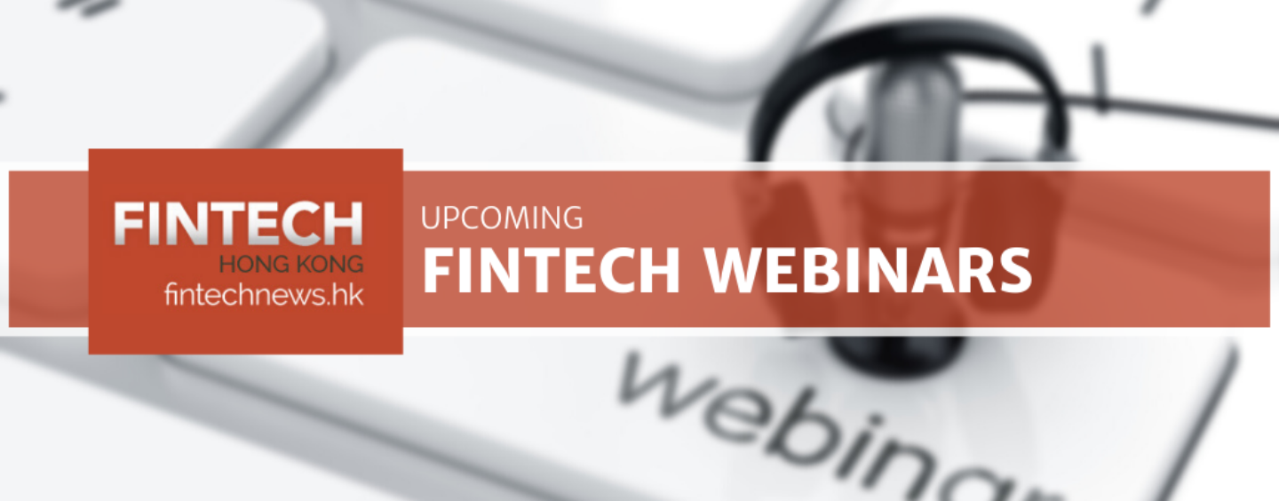 Fintech Webinars Hong Kong & China