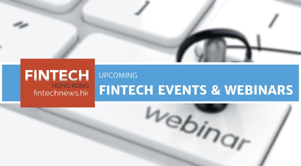 FINTECH EVENTS & WEBINARS | - FintechNewsHK