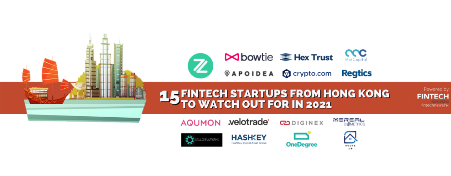 TOP 15 FINTECH STARTUPS IN HONG KONG 2021