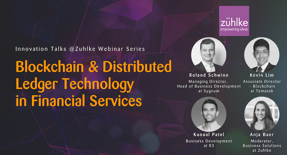 Zuhlke-Blockchain & Distributed Ledger Technology in Financial Services