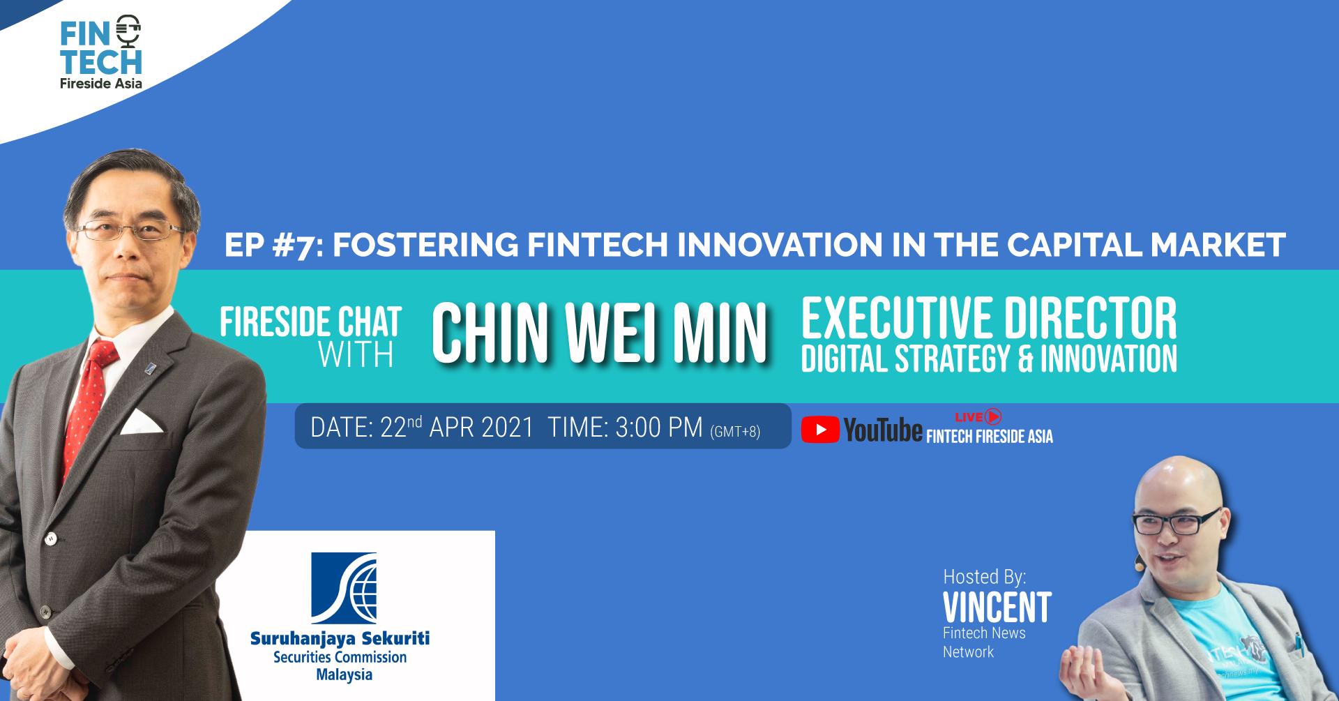 Fintech Fireside Asia Ep #7- Fostering Fintech Innovation in the Capital Market