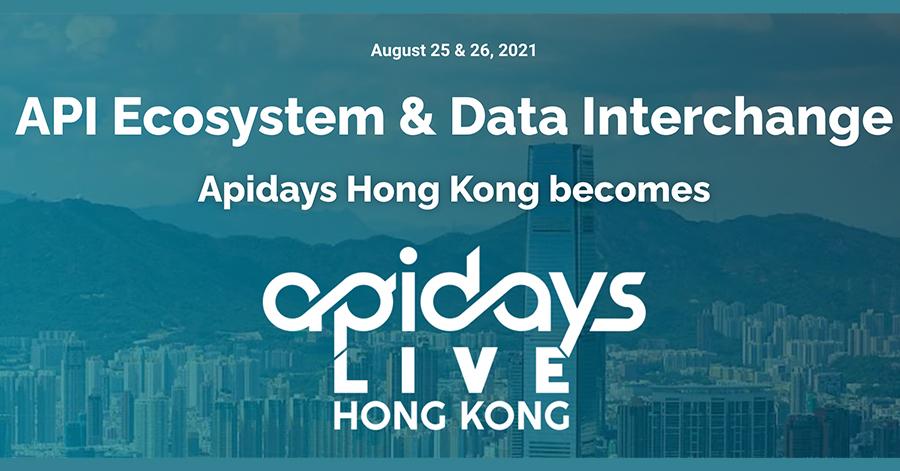 Apidays Live Hong Kong 2021
